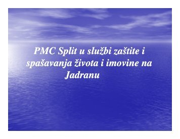PMC Split u službi zaštite i spašavanja života i imovine na Jadranu