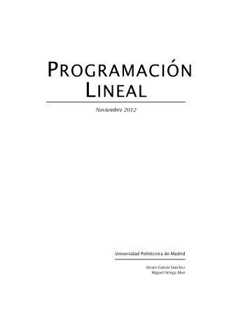 Programación Lineal - Universidad Politécnica de Madrid