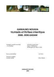 garkalnes novada telpiskās attīstības stratēģija ... - Garkalnes novads