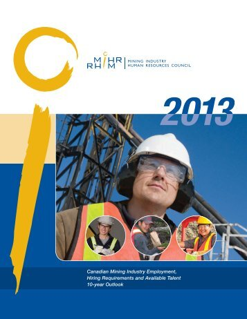 Canadian Mining Industry Employment, Hiring ... - HR Forecast