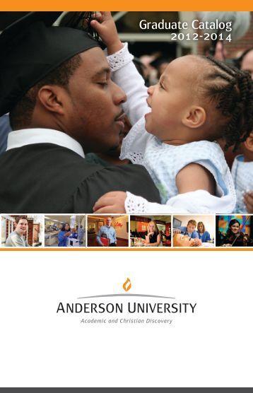 Graduate Catalog 2012-2014 - Anderson University