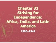 Chapter 32 Striving for Independence: Africa, India, and Latin America