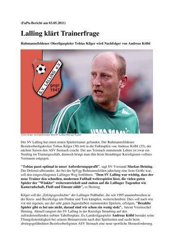 Presseberichte neuer Trainer Kilger Tobias - SV Lalling eV