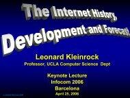 Leonard Kleinrock's Keynote speech at INFOCOM'06
