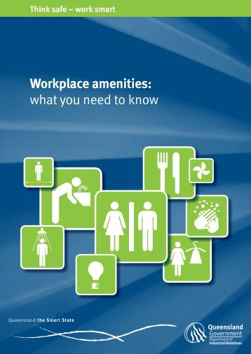 Think safe – work smart Workplace amenities - Somerville House