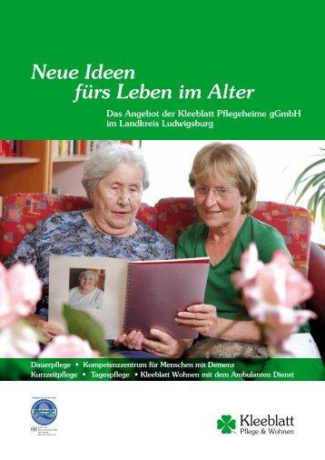 Neue Ideen fürs Leben im Alter - Kleeblatt Pflegeheime gGmbH
