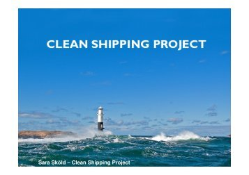 Sara Sköld – Clean Shipping Project - European Shortsea Network