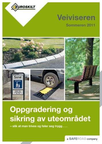 Veiviseren Oppgradering og sikring av uteområdet - Euroskilt AS