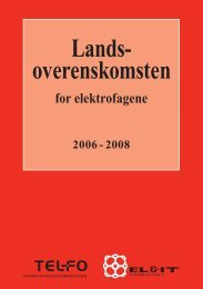 Landsoverenskomsten for elektrofagene 2006 ... - El og it forbundet