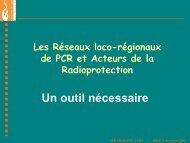 Le Réseau Régional Grand-Ouest des PCR et Acteurs de la ... - IRSN