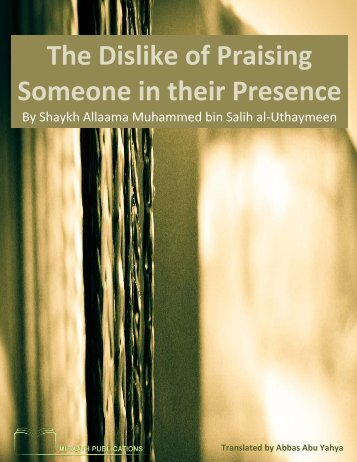 Miraath-Publications-The-Dislike-of-Praising-Someone-in-their-Presence-2014