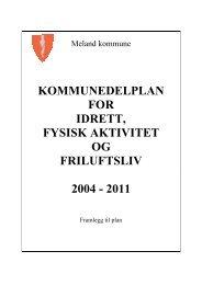 kommunedelplan for idrett, fysisk aktivitet og friluftsliv 2004 - 2011