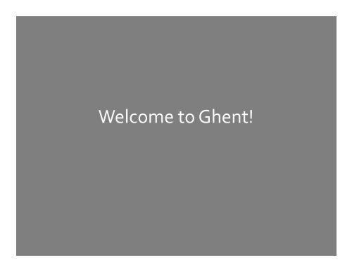 remarks, Ghent hosts - IGeLU