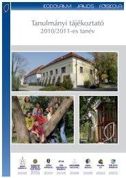 Tanulmányi tájékoztató 2010 - Kodolányi János Főiskola