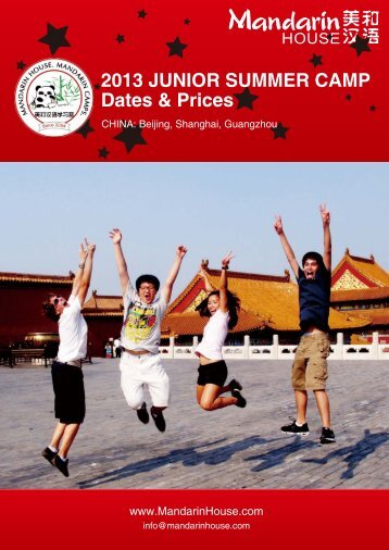 2013 JUNIOR SUMMER CAMP Dates & Prices - Mandarin House