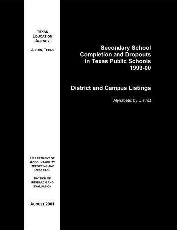 Completion and Dropouts, 1999-00: District and Campus Listings