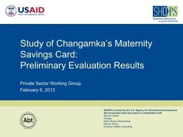 Study of Changamka's Maternity Savings Card ... - (SHOPS) project