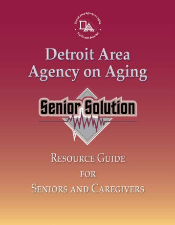 to download a copy of the guide - Detroit Area Agency on Aging