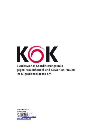 Kurfürstenstr. 33 10785 Berlin Tel.: 030 / 26 39 11 76 Fax: 030 ... - KOK