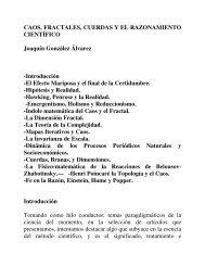 CAOS, FRACTALES, CUERDAS Y EL RAZONAMIENTO ... - Casanchi