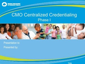 CMO Centralized Credentialing - Peach State Health Plan Peach ...