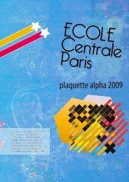 Brochure Alpha 2009 - Mademoiselle fait Centrale - Ecole Centrale ...