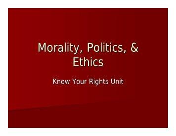 Morality, Politics, & Ethics.pdf - Oncourse