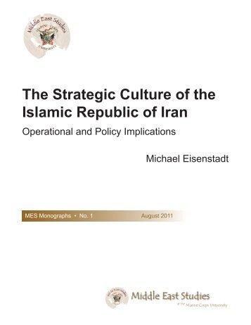 The Strategic Culture of the Islamic Republic of Iran