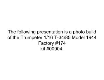The following presentation is a photo build of the ... - IPMS Santa Rosa