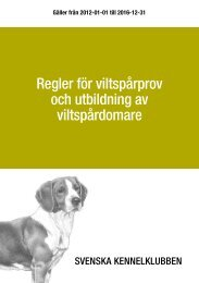 Regler för viltspårprov - Svenska Kennelklubben