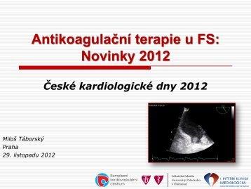 Antikoagulační terapie u FS: Novinky 2012