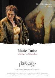 Marie Tudor - Théâtre du Passage