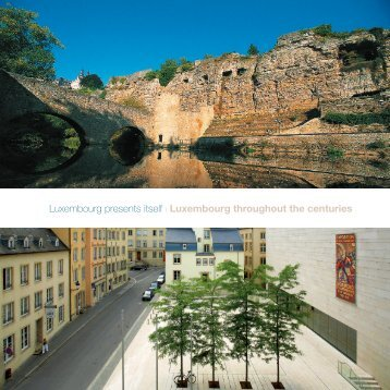 Luxembourg presents itself ı Luxembourg throughout the centuries