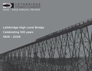 Lethbridge High Level Bridge Celebrating 100 years 1909 – 2009