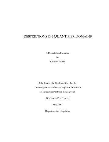Restrictions on Quantifier Domains -  Semantics  Archive