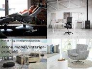 Presentasjon Arena møbel/interiør - Norsk Industri