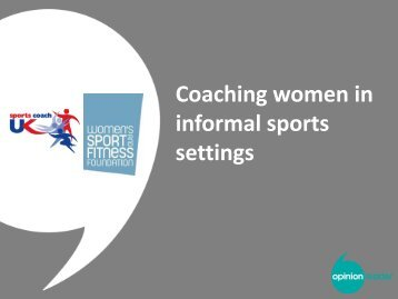 Coaching Women in Informal Settings - sports coach UK