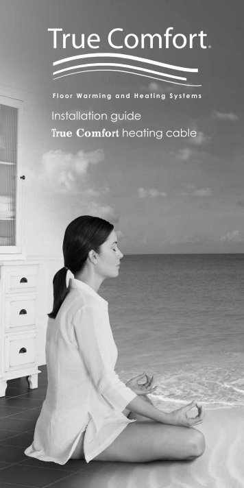 Installation guide True Comfort heating cable