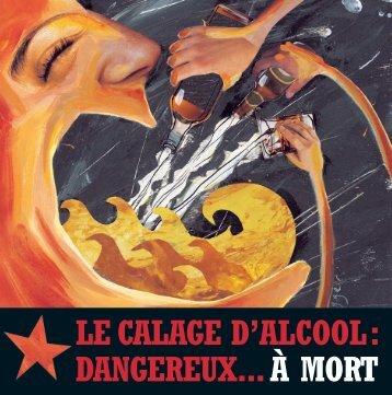 LE CALAGE D'ALCOOL: DANGEREUX...À MORT - Éduc'alcool