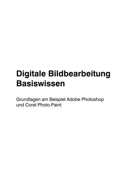 Digitale Bildbearbeitung Basiswissen - Fachbuchverlag der ...