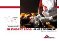 MSF Jahresbericht 2006 - Ärzte ohne Grenzen