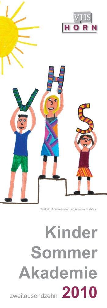 Kinder Sommer Akademie - VHS Horn