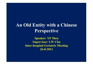 An Old Entity with Chinese Perspective - The Hong Kong Geriatrics ...