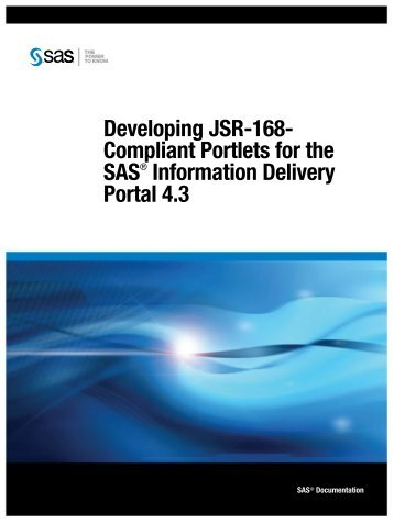 Introduction to Developing JSR-168-Compliant Portlets - SAS