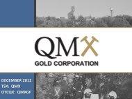 december 2012 tsx: qmx otcqx: qmxgf - QMX Gold Corporation
