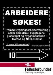 Tromsø Bygningsarbeiderforening søker arbeidere ... - Fellesforbundet