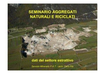 Il settore estrattivo - Provincia autonoma di Trento