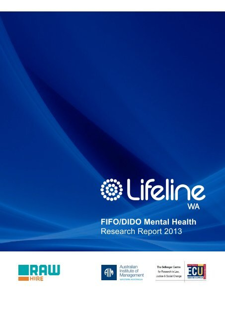 FIFO/DIDO Mental Health Research Report 2013 - Lifeline WA