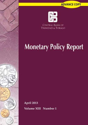 Monetary Policy Report April 2013 - Central Bank of Trinidad and ...