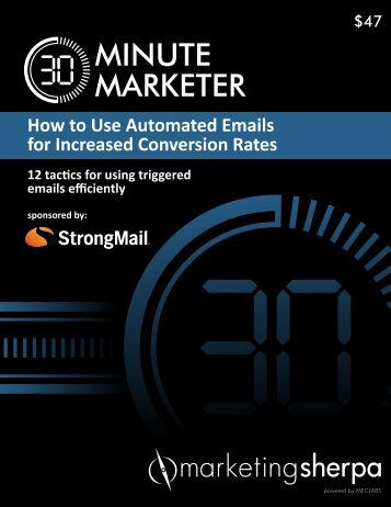 30-Minute Marketer: How to Use Automated ... - MarketingSherpa
